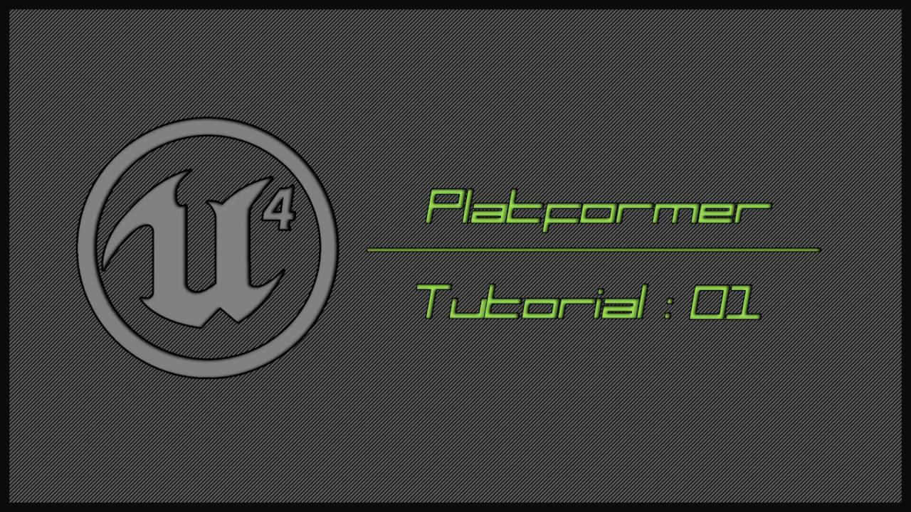 Unreal Engine 4 2D Platformer Tutorial - #01 Paper2D Introduction ...