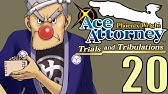 Phoenix Wright Ace Attorney Jfa 39 Highly Suspect Youtube But if he doesn't do it, the judge will have him disbarred. youtube