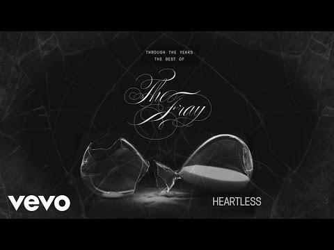The Fray  The Fray explain Heartless