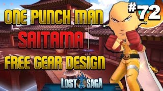 Lost Saga: One Punch Man, Saitama Free Gear Design