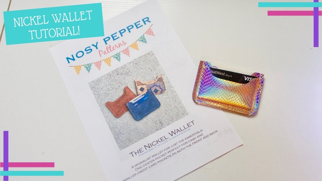 How To / How I : Nickel Wallet Card Holder Tutorial - Nosy Pepper ...