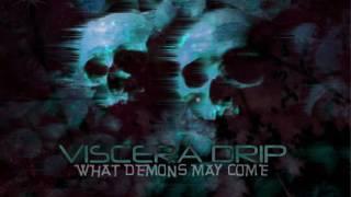 Viscera drip - Demons