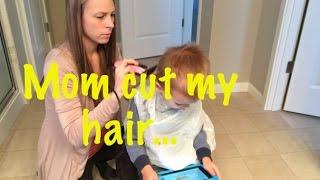 """""""Mom cut my hair!"""""""