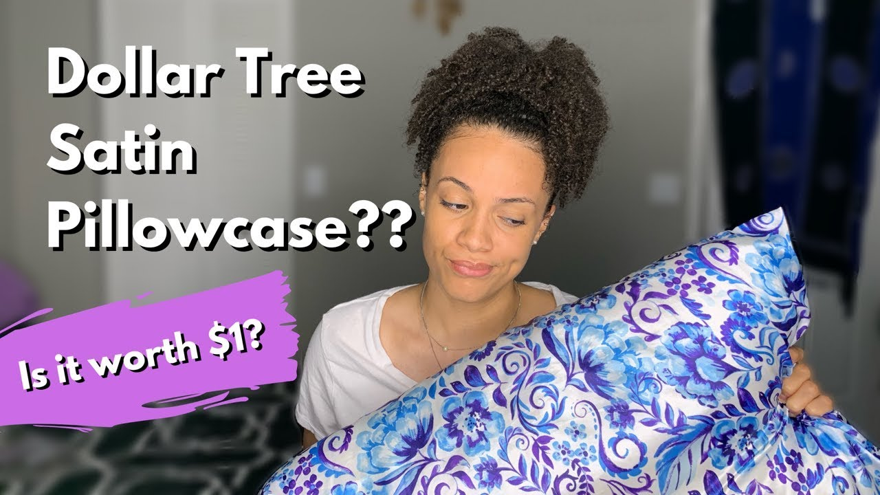 satin pillowcase from dollar tree is it worth it