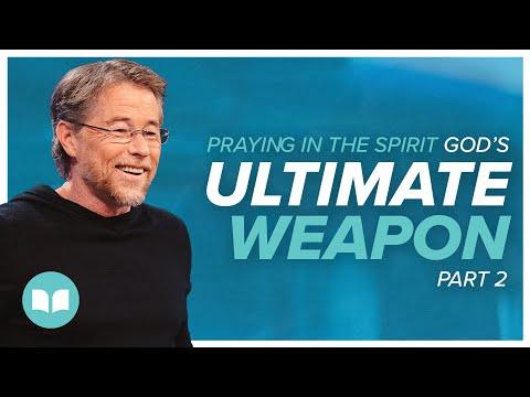 Praying in the Spirit, God's Ultimate Weapon II - Jim Hammond