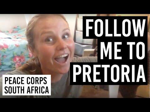 FOLLOW ME TO PRETORIA // Peace Corps South Africa