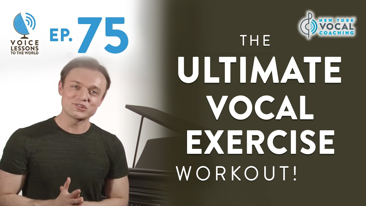 "Ep. 75 ""You Asked For It: The Ultimate Vocal Exercise Workout!"""