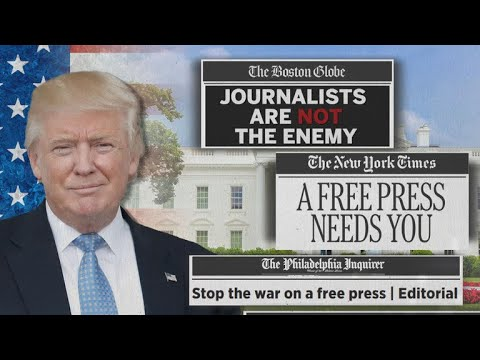"""Hundreds of newspapers push back against Trump's """"fake news"""" attacks"""