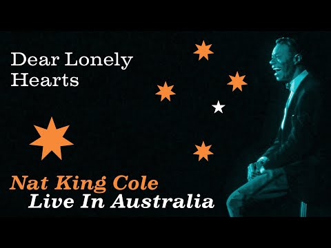 "Nat King Cole - ""Dear Lonely Hearts"""