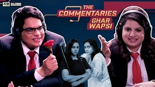AIB : The Commentaries Ghar Wapsi