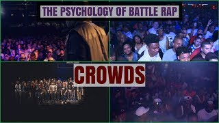 Crowds - The Psychology Of Battle Rap
