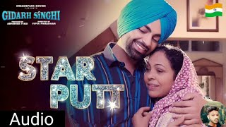 star-putt-full-song-jordan-sandhu-gidarh-singhi-rubina-bajwa-latest-punjabi-song-2019