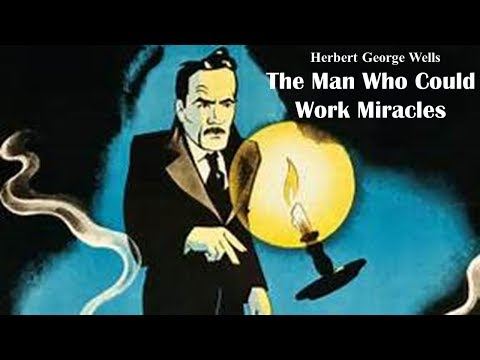 Learn English Through Story - The Man Who Could Work Miracles by Herbert George Wells