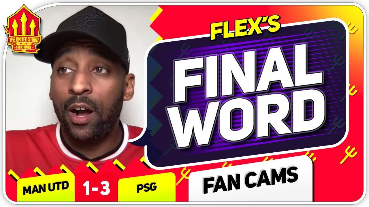 Flex!! MARTIAL WASN'T CLINICAL! Manchester United 1-1 PSG Flex's Final Word