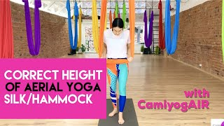 What is the Correct Height of the Silk/Hammock? - Aerial Yoga Tutorial | Beginner Class | CamiyogAIR