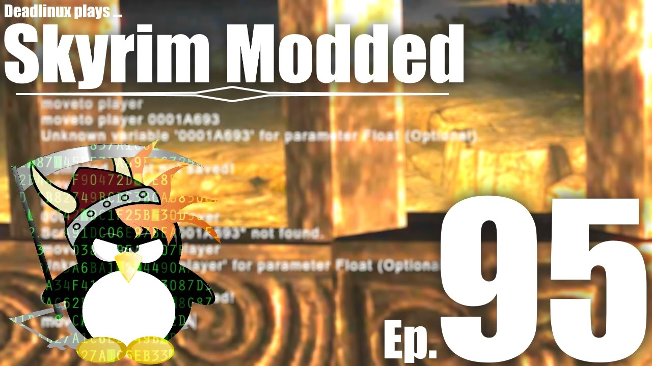 Fun with Console Commands! - Skyrim Modded Ep 95