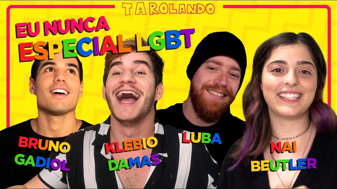 ESPECIAL LGBT: SE ACEITAR e SAIR DO ARMÁRIO com LUBA, BRUNO GADIOL, NAI BEUTLER e KLEBIO no EU NUNCA