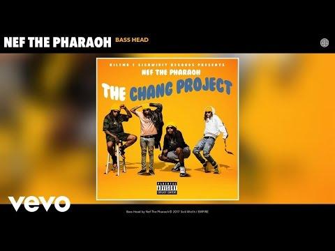 Nef The Pharaoh - Bass Head (Audio)