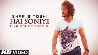 Hai Soniye | French Kiss II | Sharib & Toshi | Latest Romantic Songs | Hindi Songs