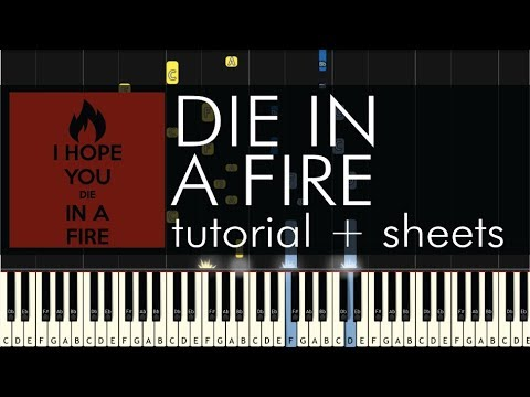 The Living Tombstone - Die in a Fire - Piano Tutorial + Sheets