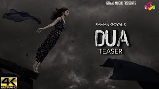 Raman Goyal RG Dua Teaser Goyal Music
