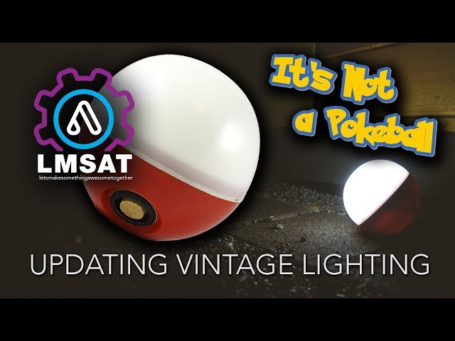 It's Not a Pokeball - Updating Vintage Lanterns - LMSAT