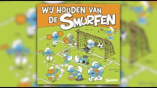 De Smurfen - Wij Gaan Voor De Beker (audio)