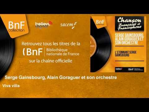 Serge Gainsbourg, Alain Goraguer et son orchestre - Viva villa