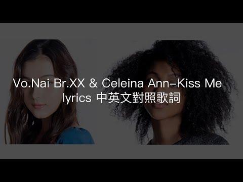 Vo.Nai Br.XX & Celeina Ann-Kiss Me(Carole & Tuesday OP)lyrics 中英文對照歌詞