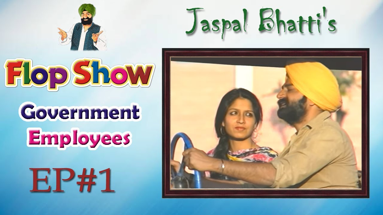 Download Jaspal Bhatti's Flop Show | Government Employees |  Ep #01
