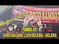 YANG LAGI VIRAL!! TOMBO ATI VERSI GELENG - GELENG BAJANG  ROGO SAMBOYO PUTRO LIVE SIMAN - KEPUNG