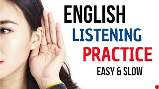 English Listening Practice || English Conversation || Slow and Easy English Lesson