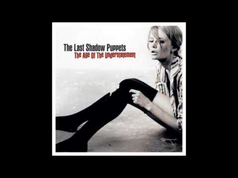 The Last Shadow Puppets - In The Heat Of The Morning