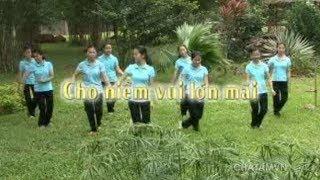 [Dân vũ] Cho niềm vui lớn mãi | CHATAMVN.COM