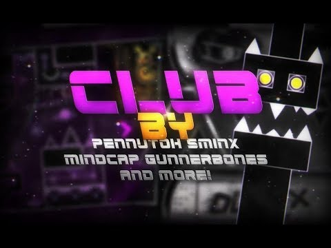 Club by Pennutoh and more! (Clubstep Ultracollab Demon) - Geometry Dash