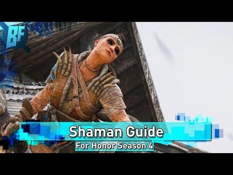 For Honor Season 4: How To Play Shaman
