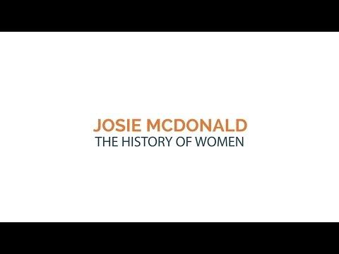 Josie McDonald - The History of Women