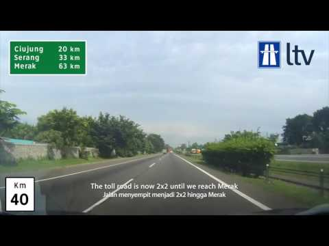 Jalan Tol Jakarta Merak | Jakarta Merak Toll Road Westbound Drive