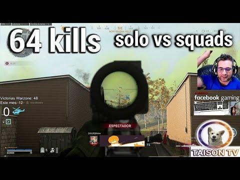 Call Of Duty Warzone 64 Kills Solo Vs Cuartetos - El Mejor Del Mundo -Chetaco!