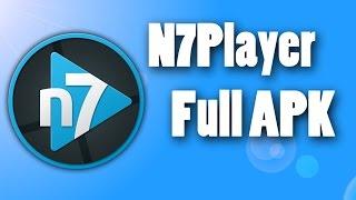 n7player full apk