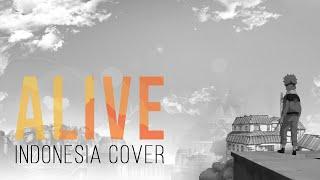Alive (Indonesia Cover) ED 4 Naruto