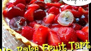 No-bake Fruit Tart Recipe [day 145]