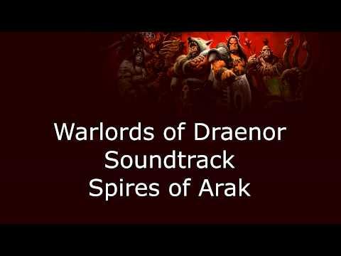 Warlords of Draenor Music - Spires of Arak