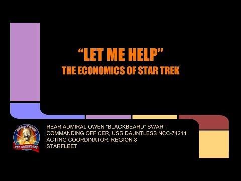 """Let Me Help"" The Economics of Star Trek"