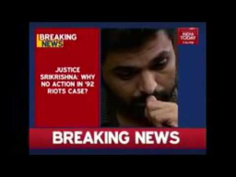 Justice Srikrishna  Why No Action In 1992 Mumbai Riot Cases   YouTube