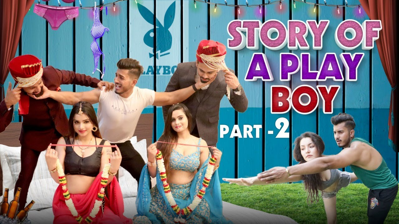 Download STORY OF A PLAY BOY | Part 2 | Sam khan vines