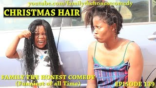 CHRISTMAS HAIR Family The Honest Comedy Episode 139