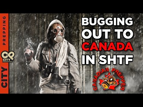 Bugging Out To Canada If SHTF?  Insight From The Canadian Prepper
