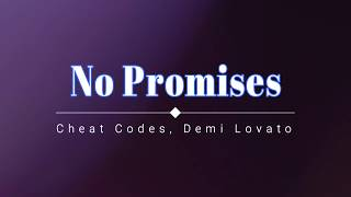 Cheat Codes, Demi Lovato - No Promises (Lyric Video) [HD] [HQ]