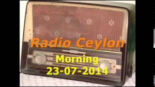 Radio Ceylon 23-07-2014~Wednesday Morning~01 Aapki Pasand